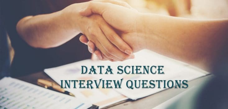 Data Science Interview Questions and Answers Part--1