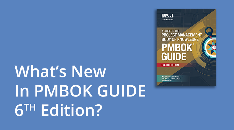 What's New in PMBOK Guide 6th Edition?