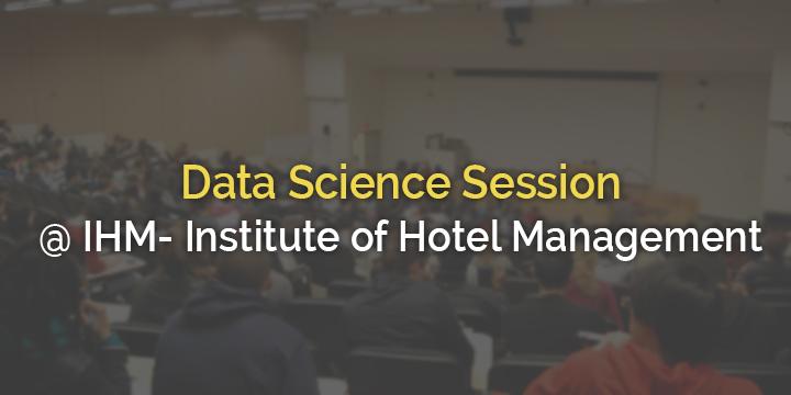Data Session @ Institute of Hotel Management