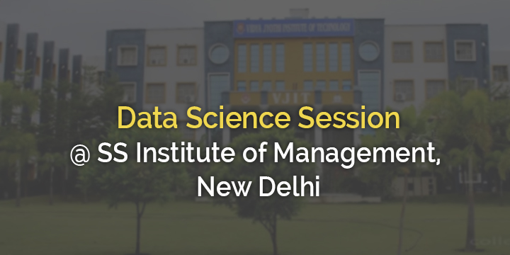 Data science Session @ SS Institute of Management, New Delhi