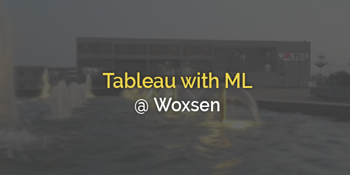 Tableau With ML@ Woxen