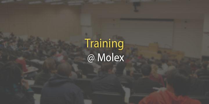 Training @ Molex