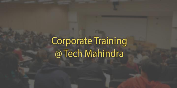 Corporate Training @ Tech Mahindra